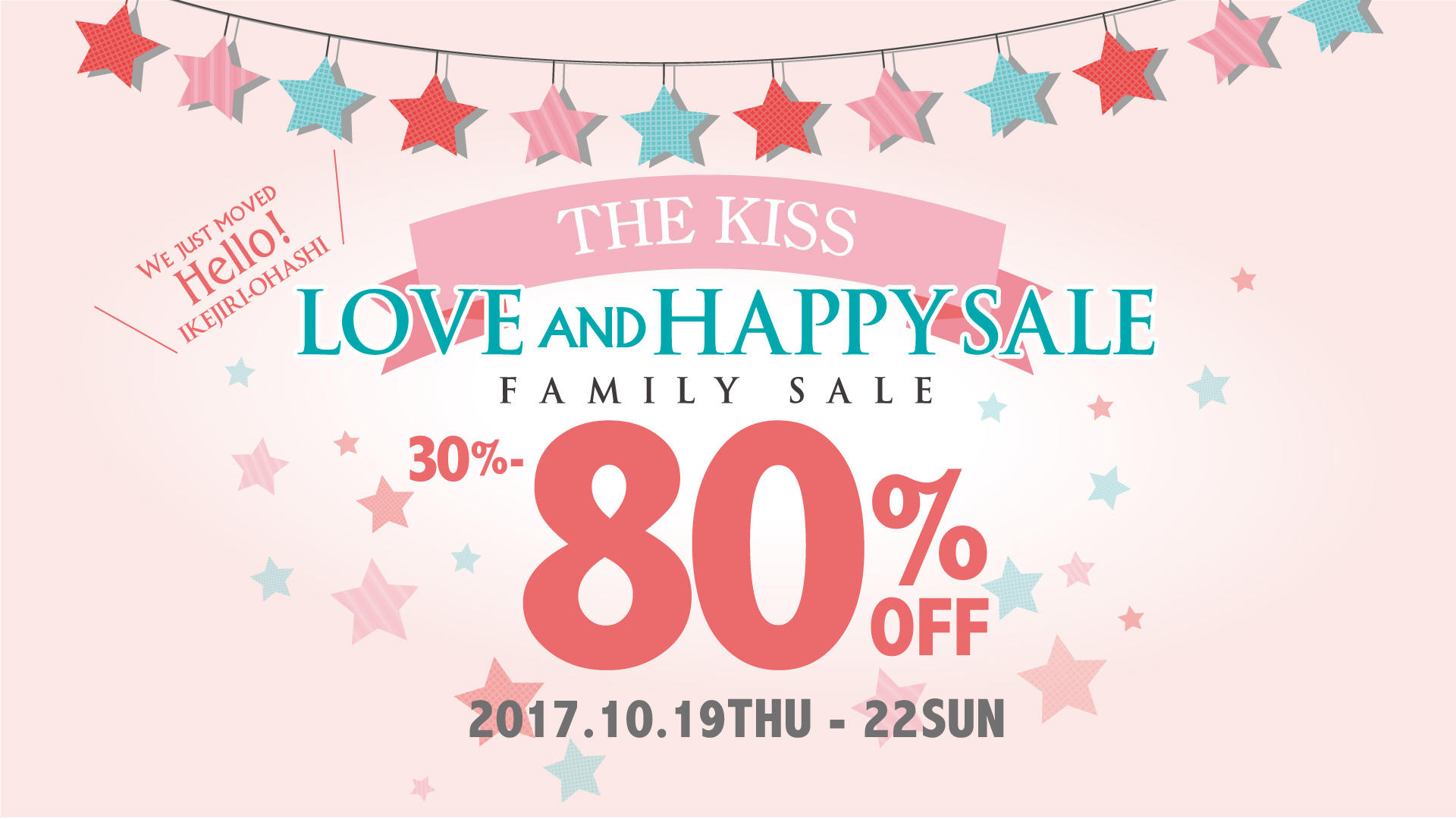 【FAMILY SALE】最大80%OFF!!ザ・キッス ラブ&ハッピーセール開催!